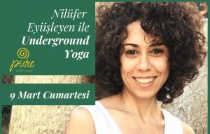Underground Yoga'dan ne anlıyorum?